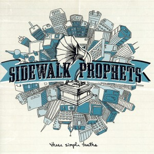 Sidewalk Prophets, These Simple Truths, cover art